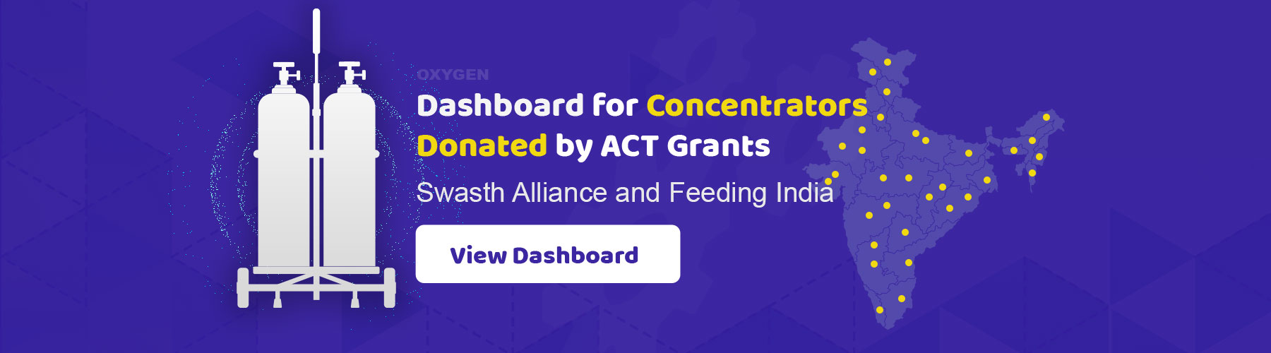 Dashboard for Concentrators donated by ACT Grants, Swasth Alliance and Feeding India
